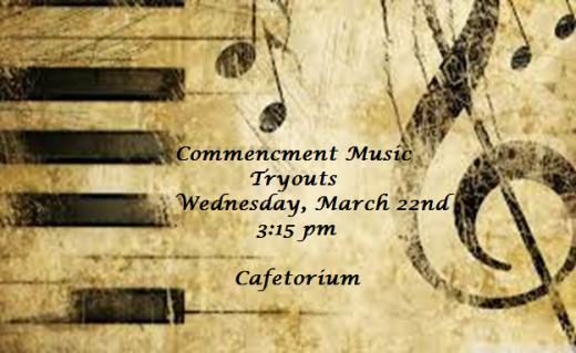 Commencement Music Tryouts